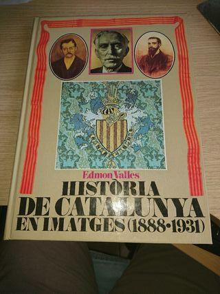 Història de Catalunya en imatges 1888-1931