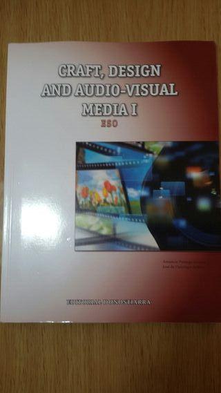Craft, Design and audio-visual media 1 ESO