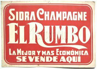 CARTEL PUBLICIDAD DE SIDRA CHAMPAGNE EL RUMBO.