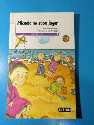 libro MICAELA NO SABE JUGAR