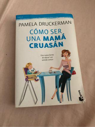 Libro Como ser una mama Cruasan