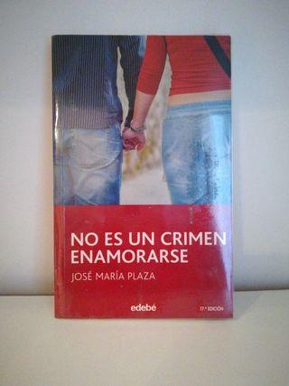 libro escolar. NO ES UN CRIMEN ENAMORARSE