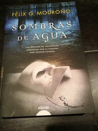 «Sombras de agua», novela de Félix G. Modroño