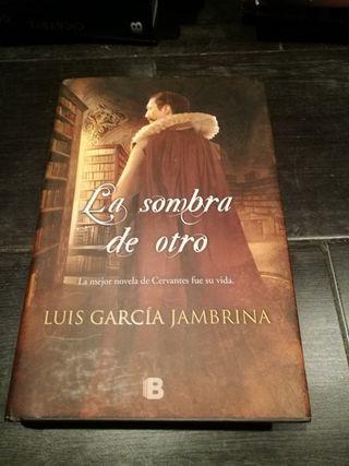 «La sombra de otro», novela