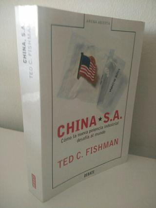 China SA. Cómo la nueva potencia industrial...