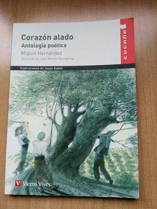 Corazon Alado. Antologia poetica. Miguel Hernandez