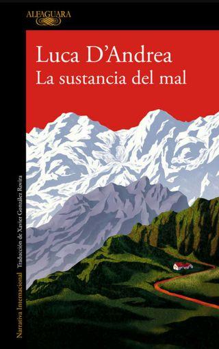 La sustancia del mal, de Luca D'Andrea.
