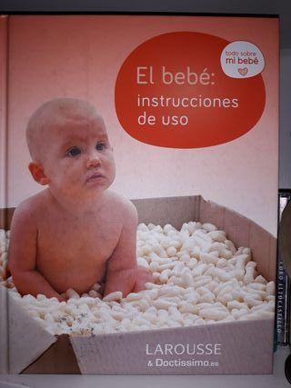 El bebé instrucciones de uso. Larousse
