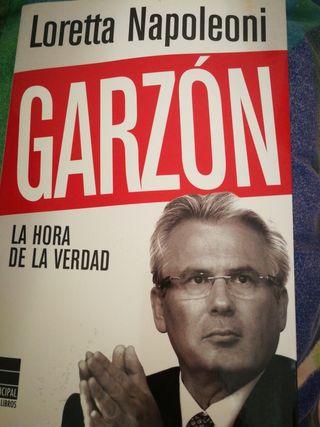 Garzón. la hora de la verdad