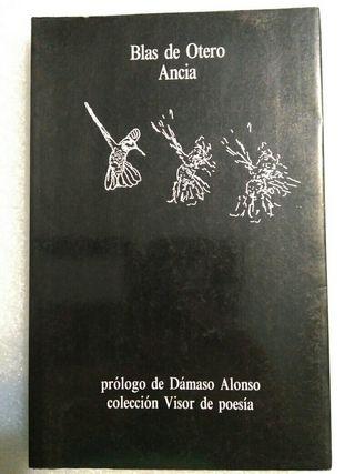 Blas de Otero. Ancia, prologo Dámaso Alonso