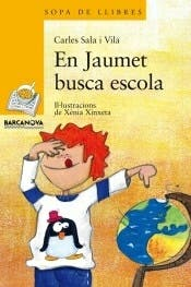 En Jaumet busca escola, libro infantil