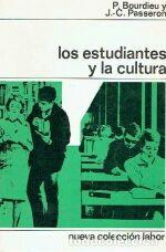 Los estudiantes y la cultura. P. Bourdieu. J.C. Pa
