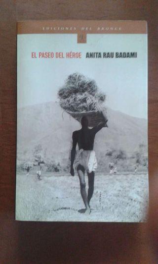 LIBRO - El paseo del héroe /Badami, Anita Rau