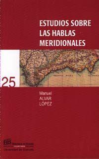 Estudios sobre las hablas meridionales NUEVO