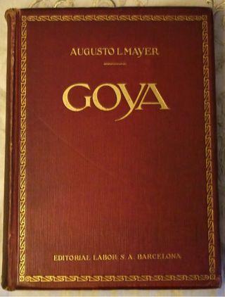 Goya de Augusto L.Mayer 1925 Editorial Labor