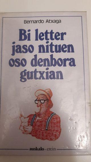 """""""Bi letter jaso nituen oso denbora gutxitan"""""""