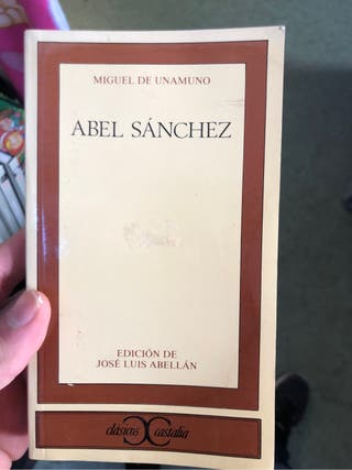 Miguel de unamuno Abel Sanchez