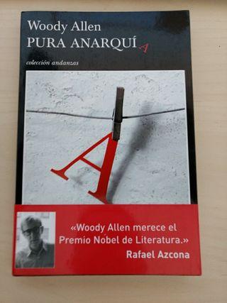 Pura Anarquía, Woody Allen