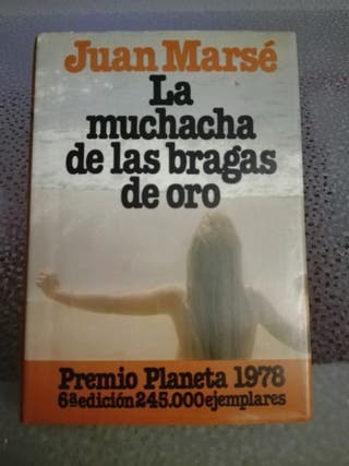 """Libro """"LA MUCHACHA DE LAS BRAGAS DE ORO"""""""