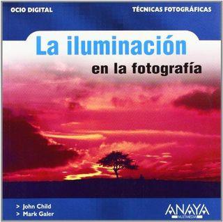 """Libro """"La Iluminación en la fotografía"""""""