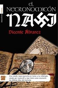 Vicente Alvarez - El necronomicon nazi