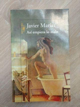 "Javier Marías ""Así empieza lo malo"""