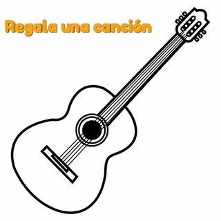 Regala una canción