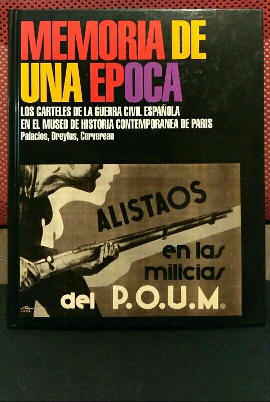 libro carteles guerra civil MEMORIA DE UNA EPOCA