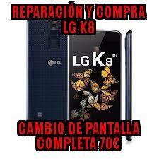 REPARACION lg k8 , 70€