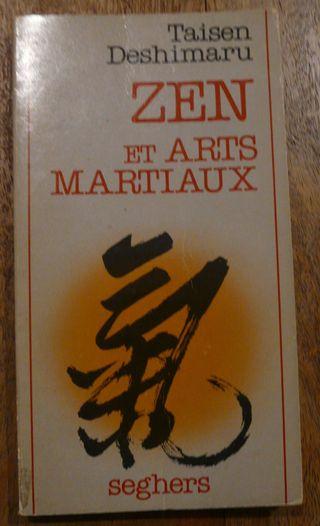 Zen & arts martiaux ed° 1977 Taisen Deshimaru