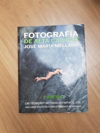 Libro Fotografia de Alta calidad J.M. Mellado