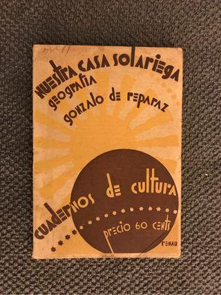NUESTRA CASA SOLARIEGA,Gonzalo de Reparaz (a.1930)