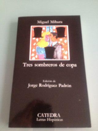 Tres sombreros de copa ( Miguel Mihura )