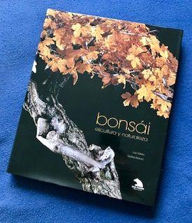 Libro Bonsai, escultura y naturaleza
