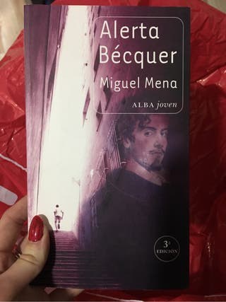Libro: Alerta Bécquer, Miguel Mena