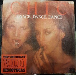 "DISCOS VINILO CHIC "" Dance, Dance "" single 45rpm"