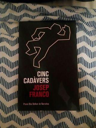 cinc cadavers