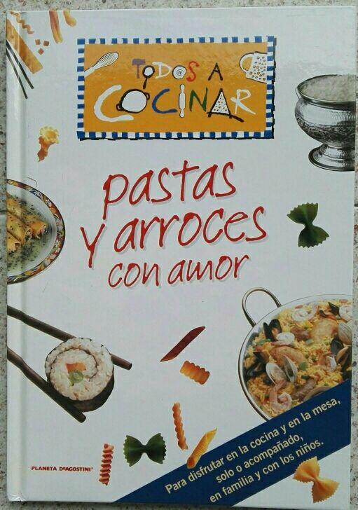 Cocinar Arroces | Pastas Y Arroces Con Amor Todos A Cocinar De Segunda Mano Por 5 En