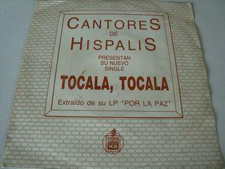 "CANTORES DE HISPALIS-.TOCA, TOCA- SINGLE VINILO 7"""