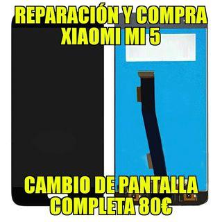 Reparación Xiaomi Mi 5 , 80€