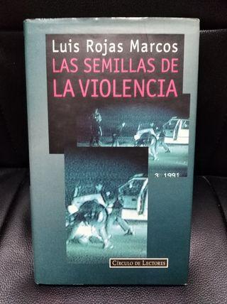 libro las semillas de la violencia L R marcos