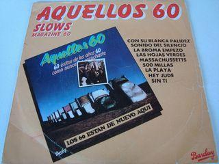 "AQUELLOS 60-.SLOWS MAGAZINE 60- SINGLE VINILO 7""."