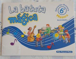 """Libro: La batuta mágica 6° """"Actividades"""""""
