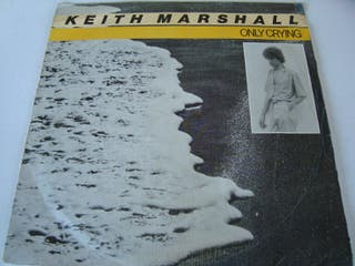 """KEITH MARSHALL-.ONLY CRYING- SINGLE VINILO 7""""."""