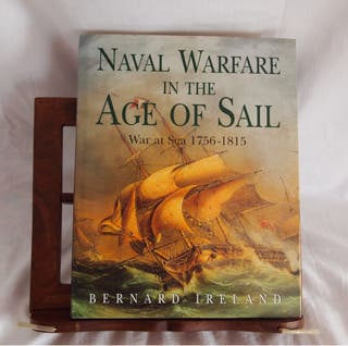 Naval Warfare In The Age of Sails 1756-1815