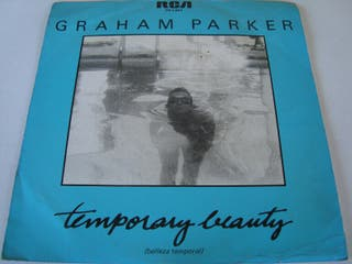 "GRAHAM PARKER-.TEMPORARY BEAUTY- SINGLE VINILO 7""."