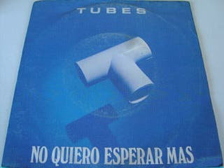 "TUBES-.NO QUIERO ESPERAR MAS- SINGLE VINILO 7""."