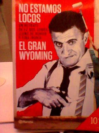 No estamos locos (Gran Wyoming)