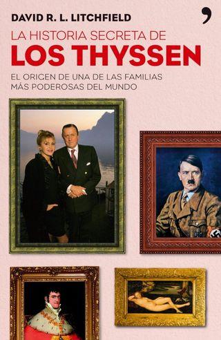 La historia secreta de los Thyssen