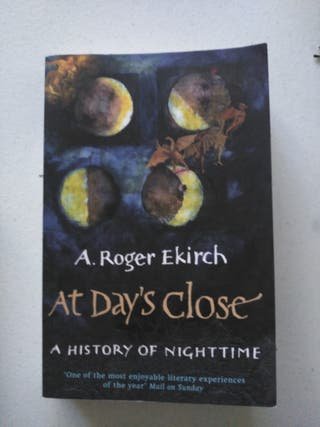 At day's close. Roger Ekirch